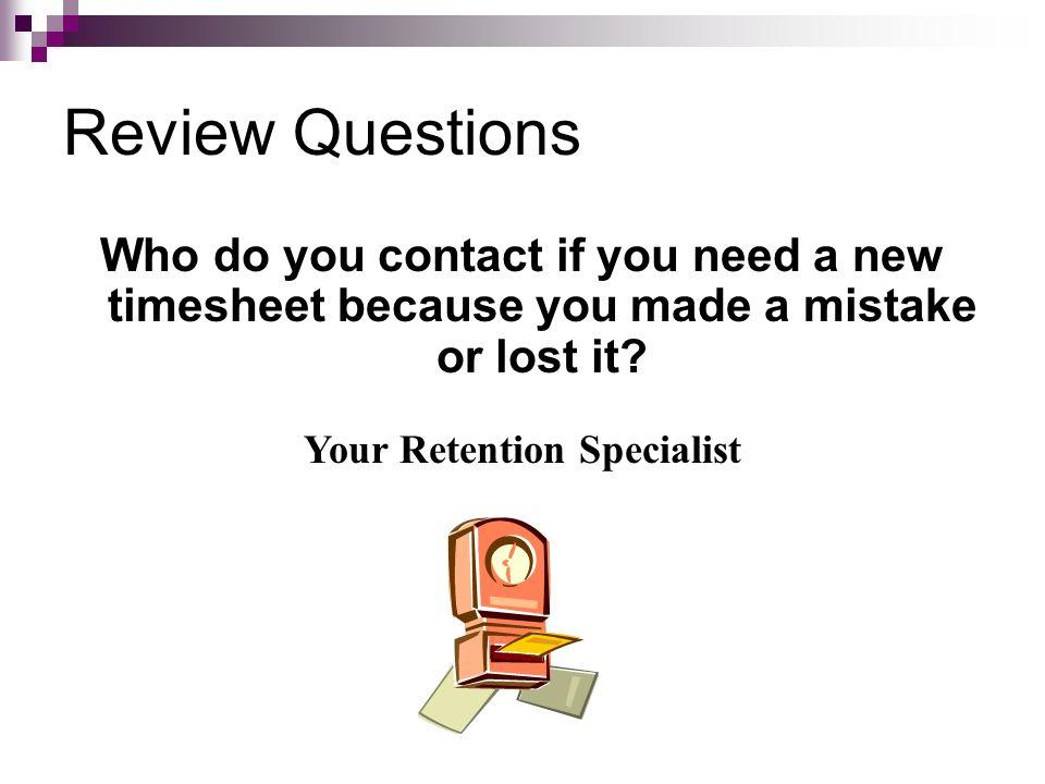 Your Retention Specialist