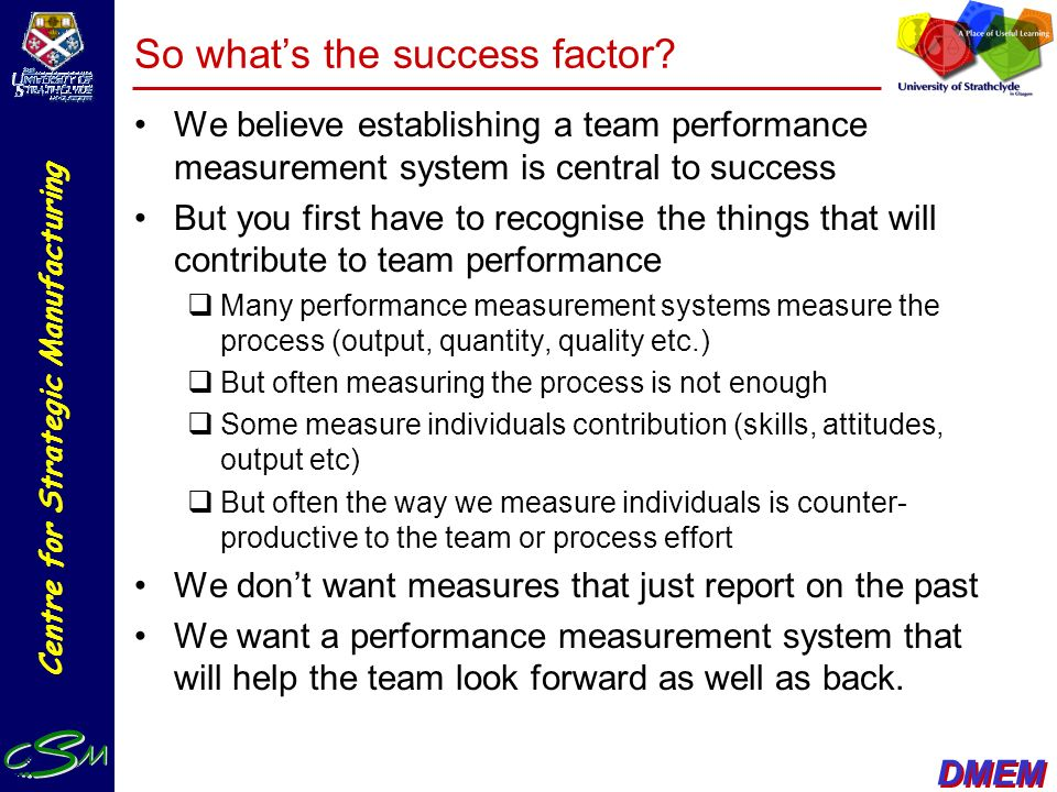 So what's the success factor