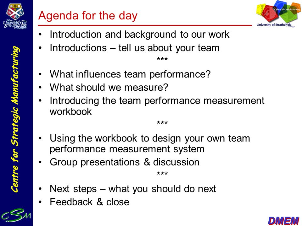Agenda for the day Introduction and background to our work