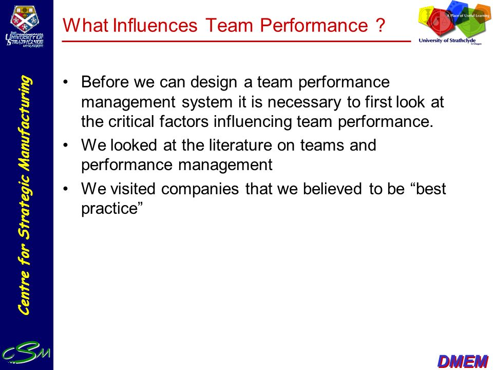 What Influences Team Performance