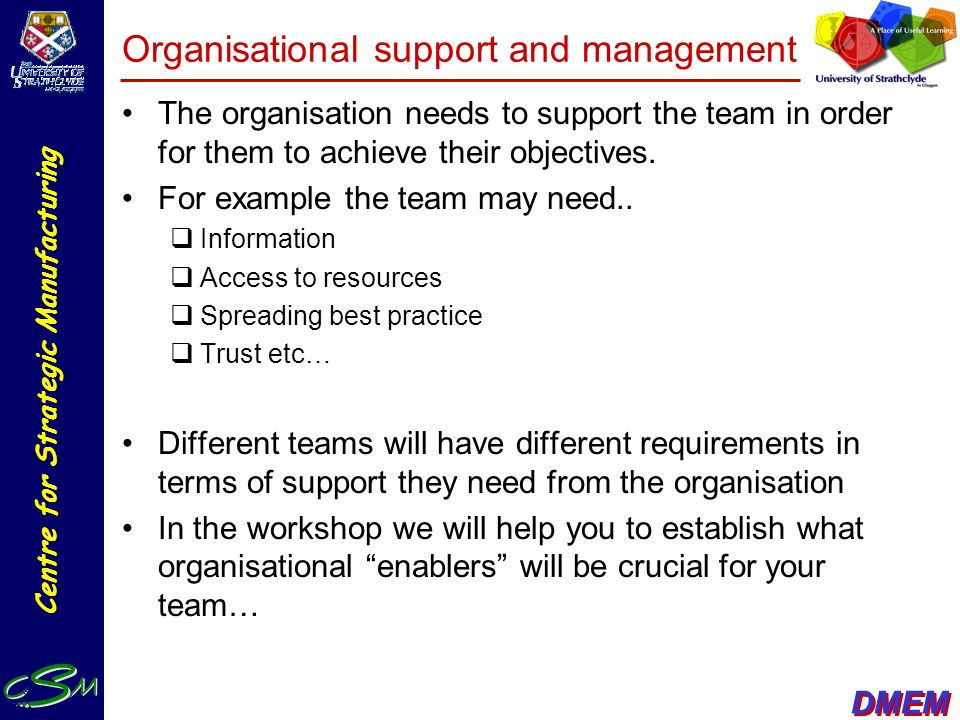 Organisational support and management