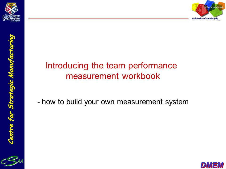 Introducing the team performance measurement workbook