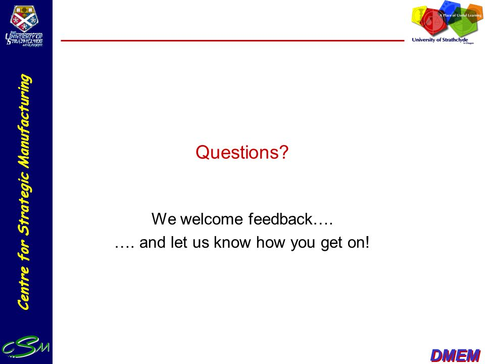 We welcome feedback…. …. and let us know how you get on!