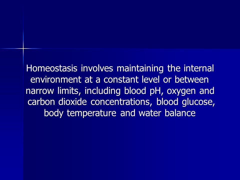 Homeostasis involves maintaining the internal