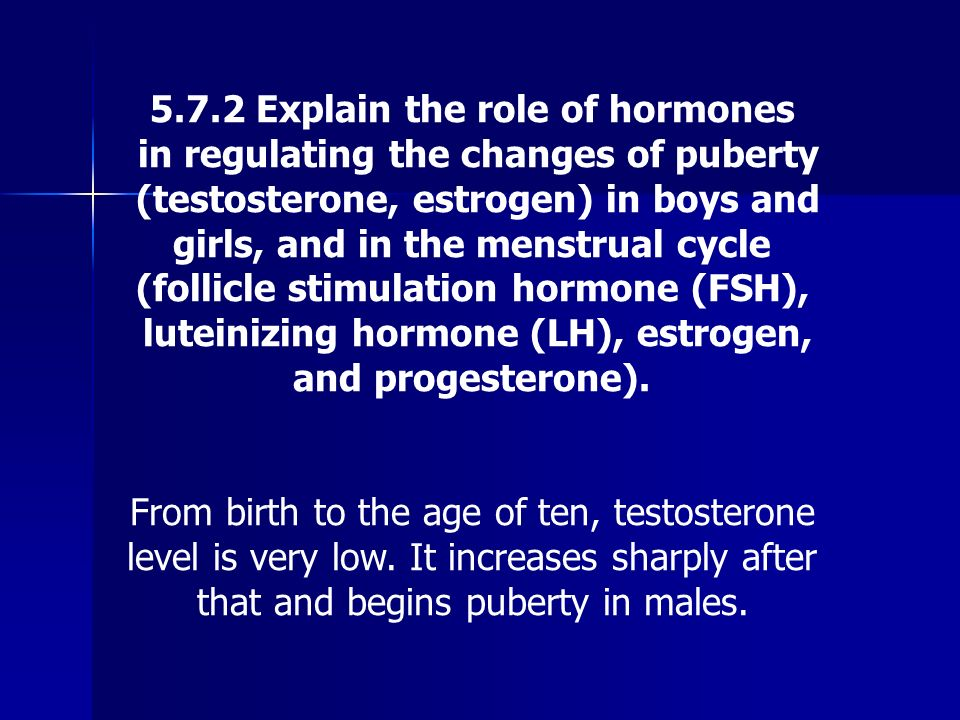 5.7.2 Explain the role of hormones