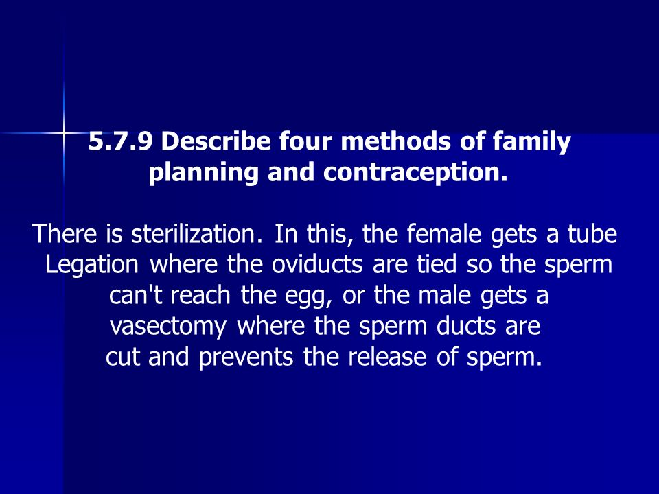 5.7.9 Describe four methods of family
