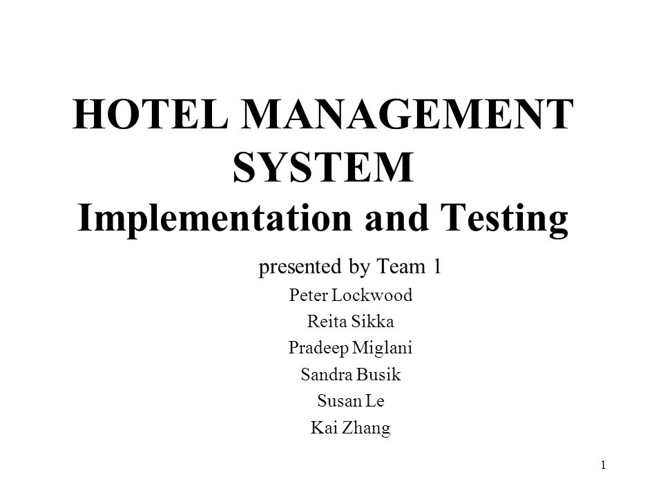 HOTEL MANAGEMENT SYSTEM Implementation and Testing