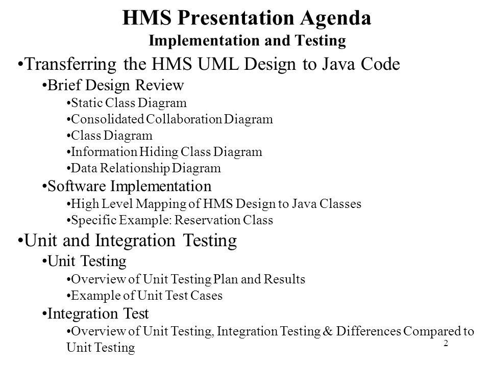 HMS Presentation Agenda Implementation and Testing