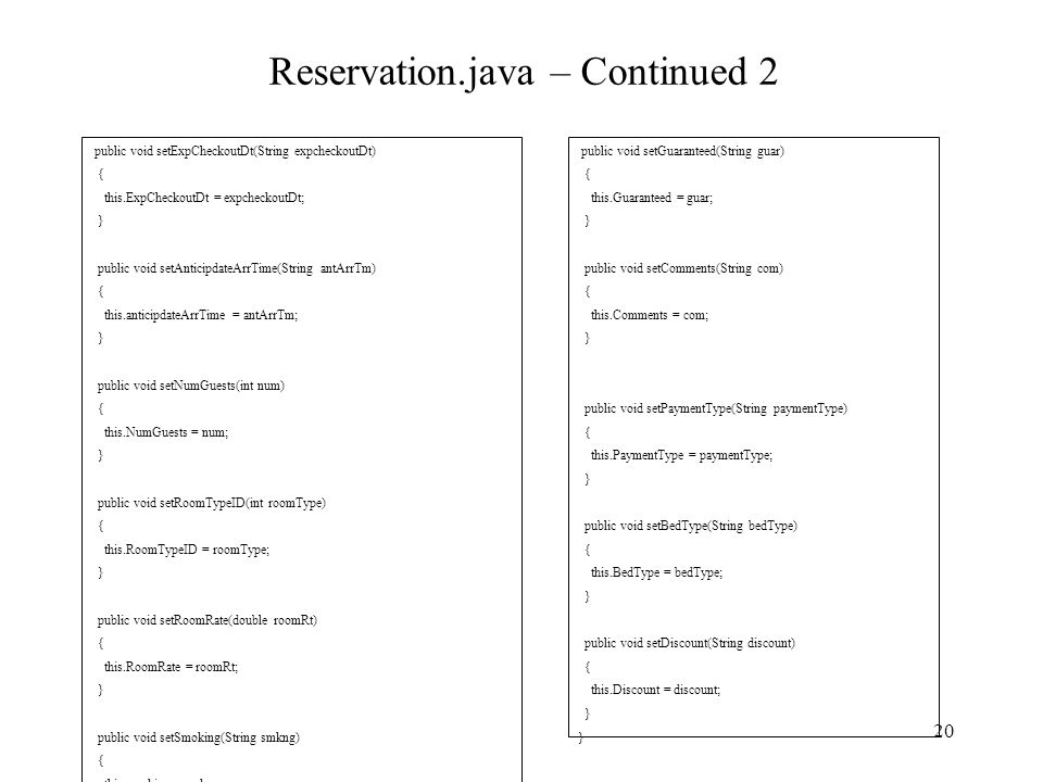 Reservation.java – Continued 2