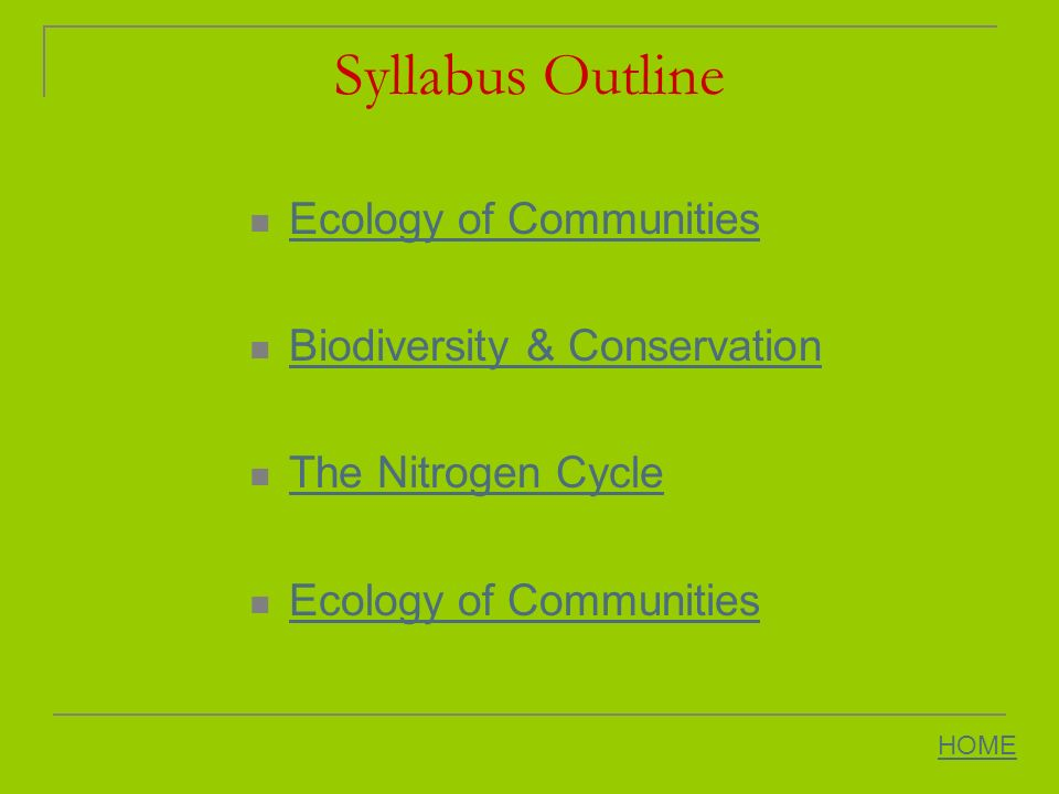 Syllabus Outline Ecology of Communities Biodiversity & Conservation