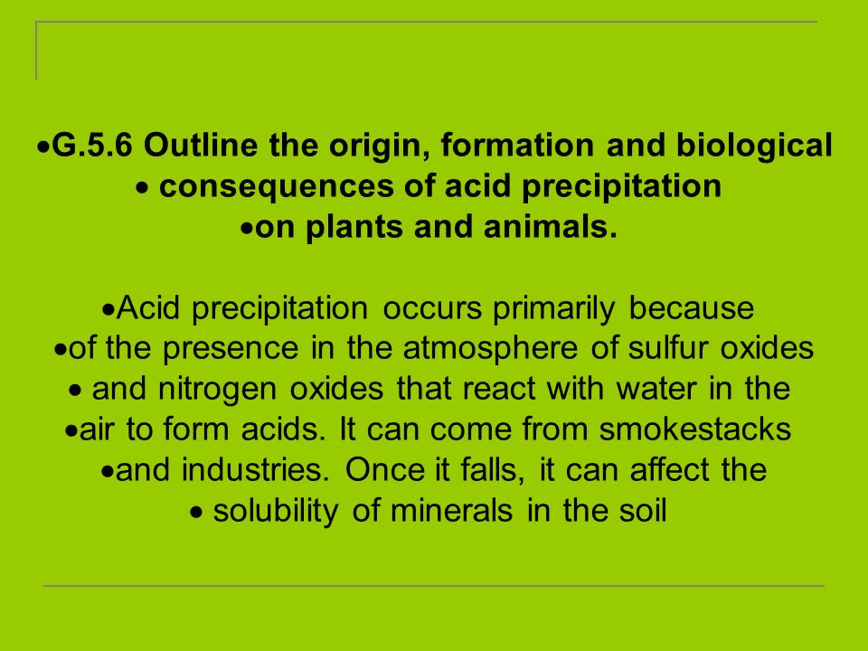 G.5.6 Outline the origin, formation and biological