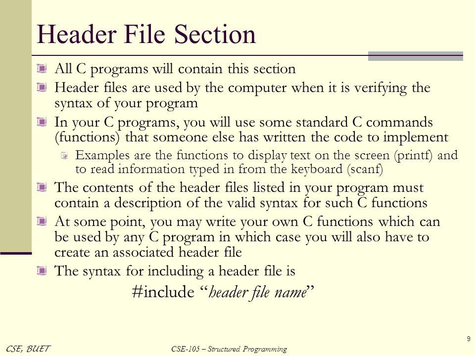 Header File Section #include header file name