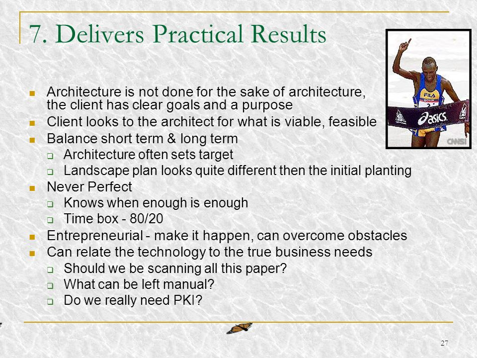 7. Delivers Practical Results