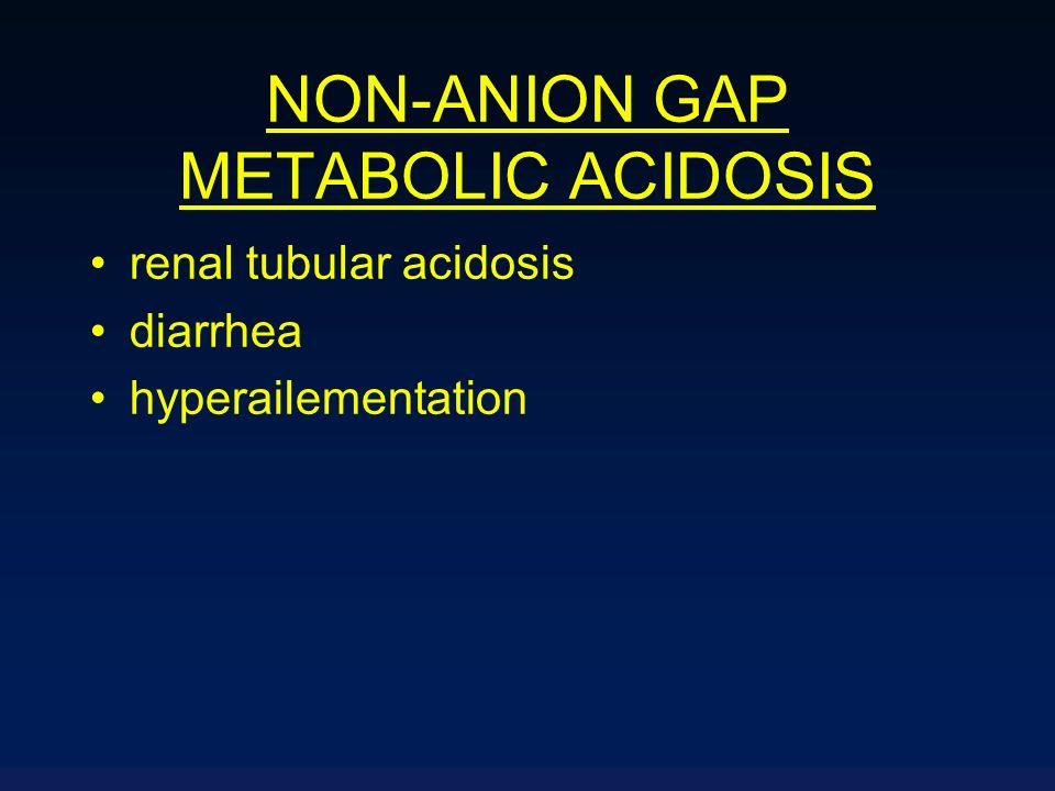NON-ANION GAP METABOLIC ACIDOSIS