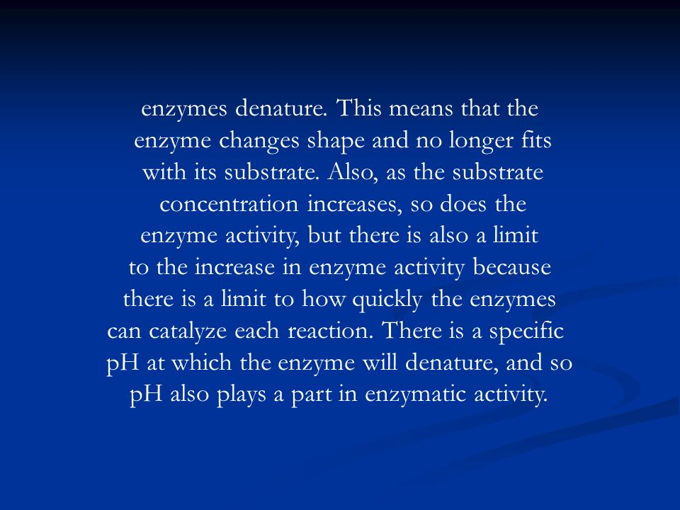 enzymes denature. This means that the