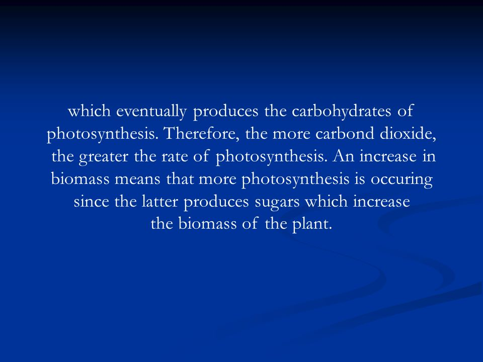 which eventually produces the carbohydrates of