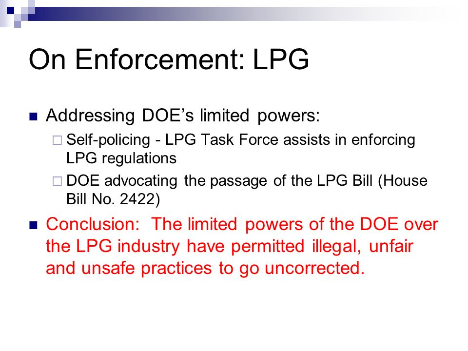 On Enforcement: LPG Addressing DOE's limited powers: