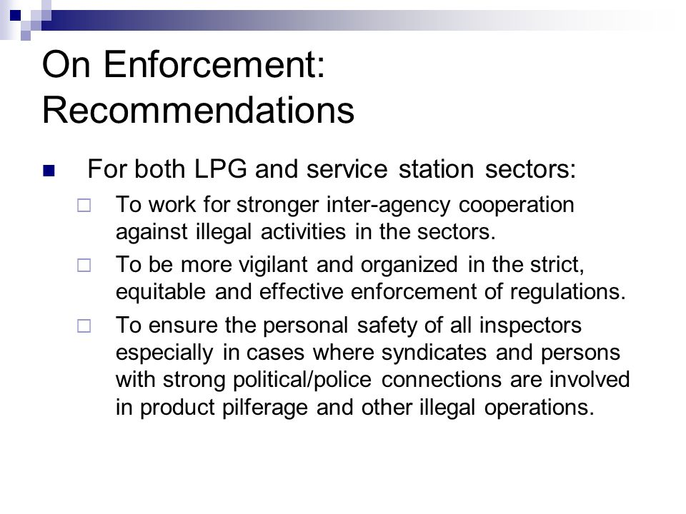 On Enforcement: Recommendations