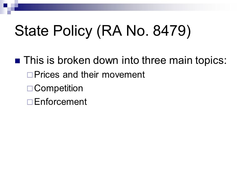 State Policy (RA No. 8479) This is broken down into three main topics: