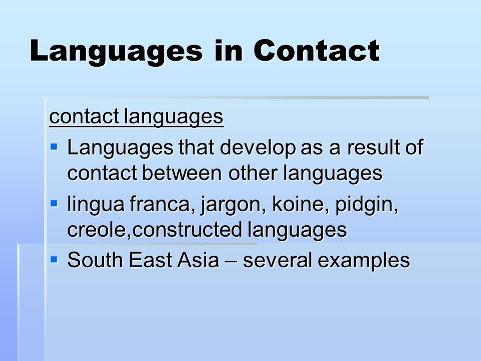 Languages in Contact contact languages