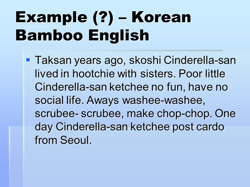 Example ( ) – Korean Bamboo English