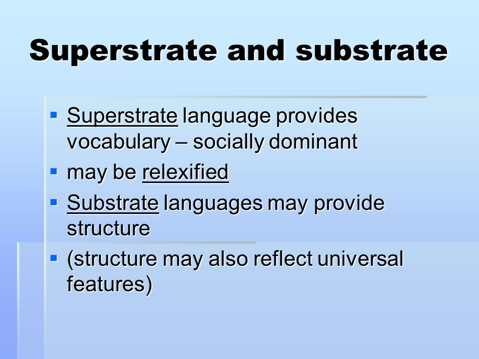 Superstrate and substrate
