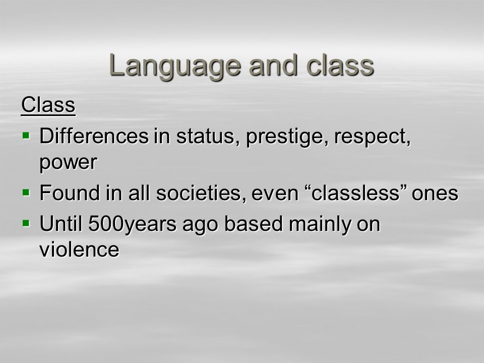 Language and class Class