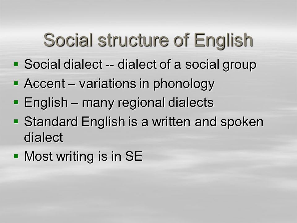 Social structure of English