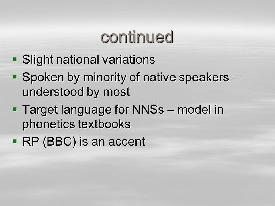 continued Slight national variations