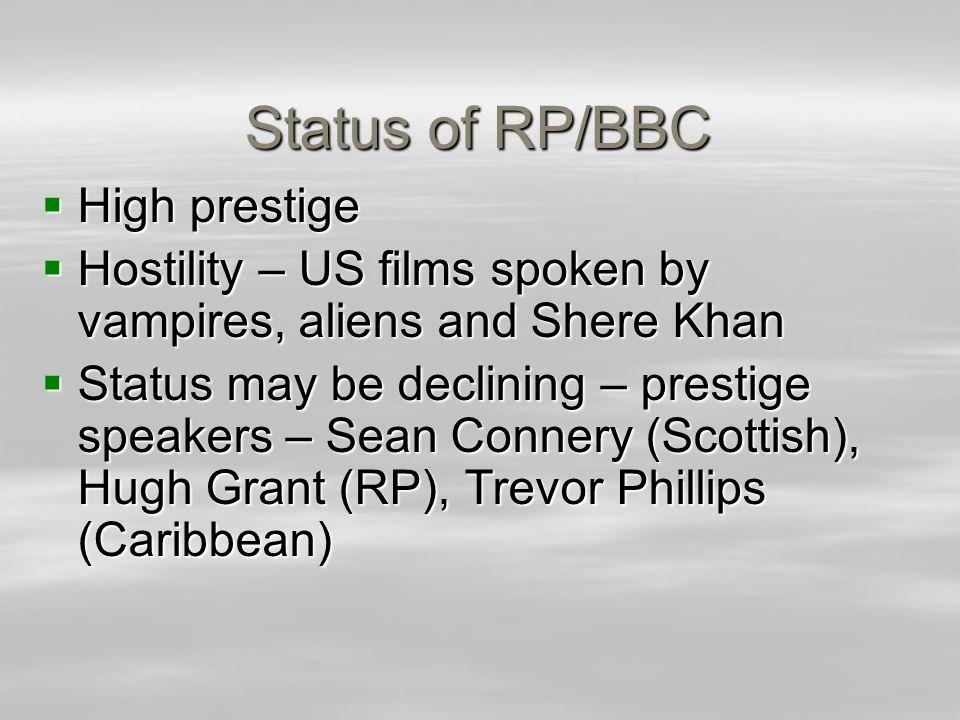 Status of RP/BBC High prestige