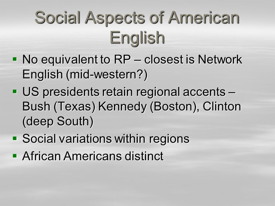 Social Aspects of American English