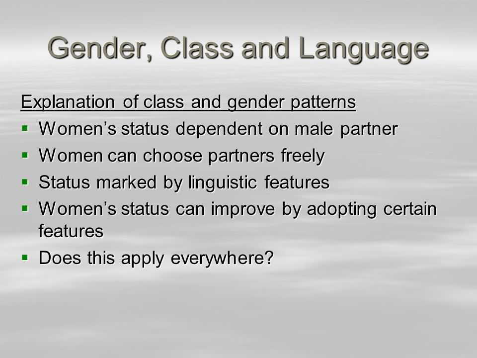 Gender, Class and Language