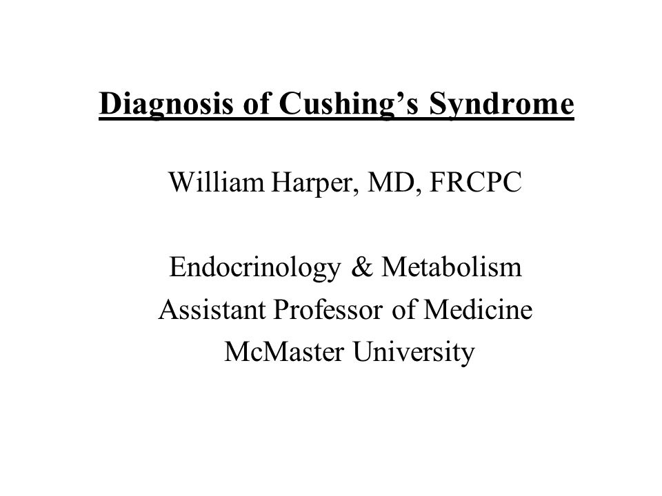 Diagnosis of Cushing's Syndrome