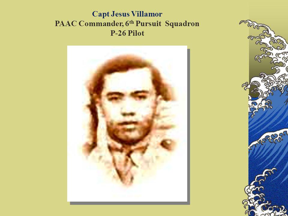Capt Jesus Villamor PAAC Commander, 6th Pursuit Squadron