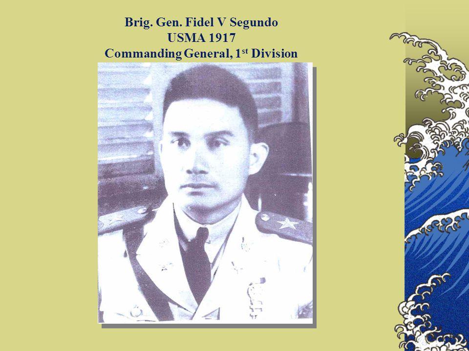 Brig. Gen. Fidel V Segundo USMA 1917 Commanding General, 1st Division