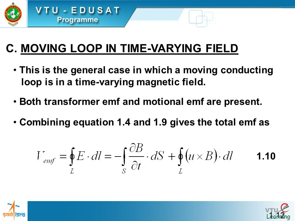 C. MOVING LOOP IN TIME-VARYING FIELD