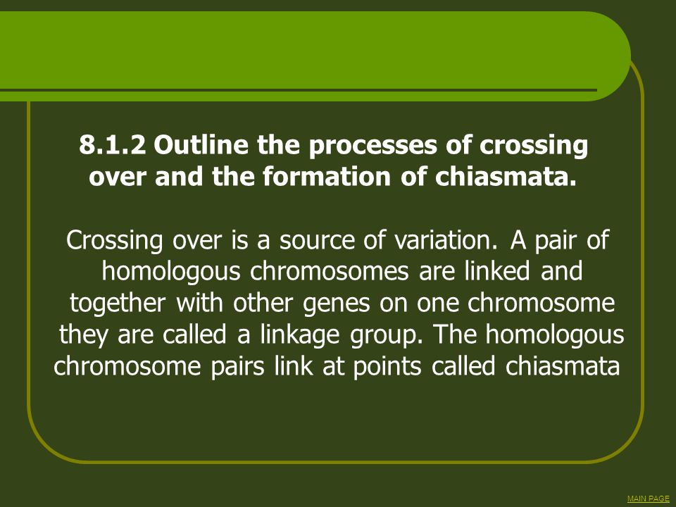 8.1.2 Outline the processes of crossing