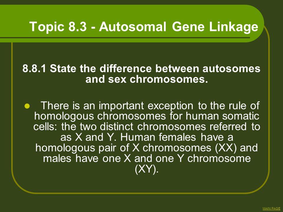 Topic 8.3 - Autosomal Gene Linkage
