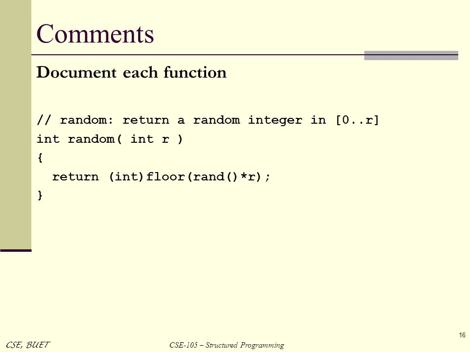 Comments Document each function