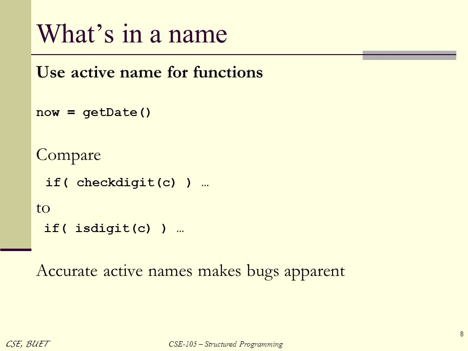What's in a name Use active name for functions Compare