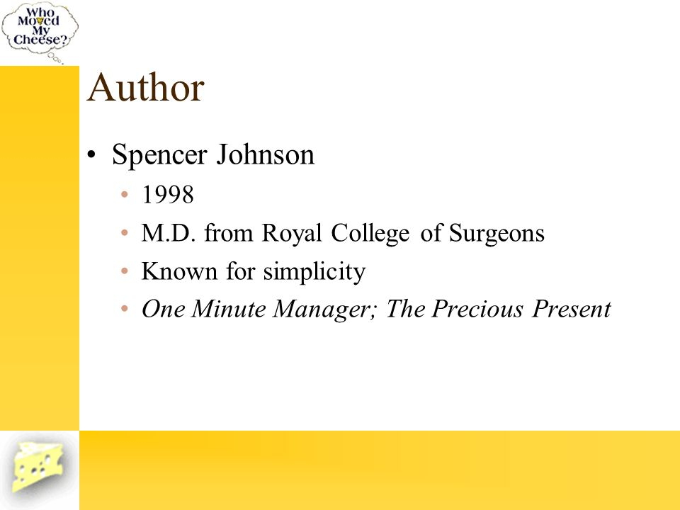 Author Spencer Johnson 1998 M.D. from Royal College of Surgeons