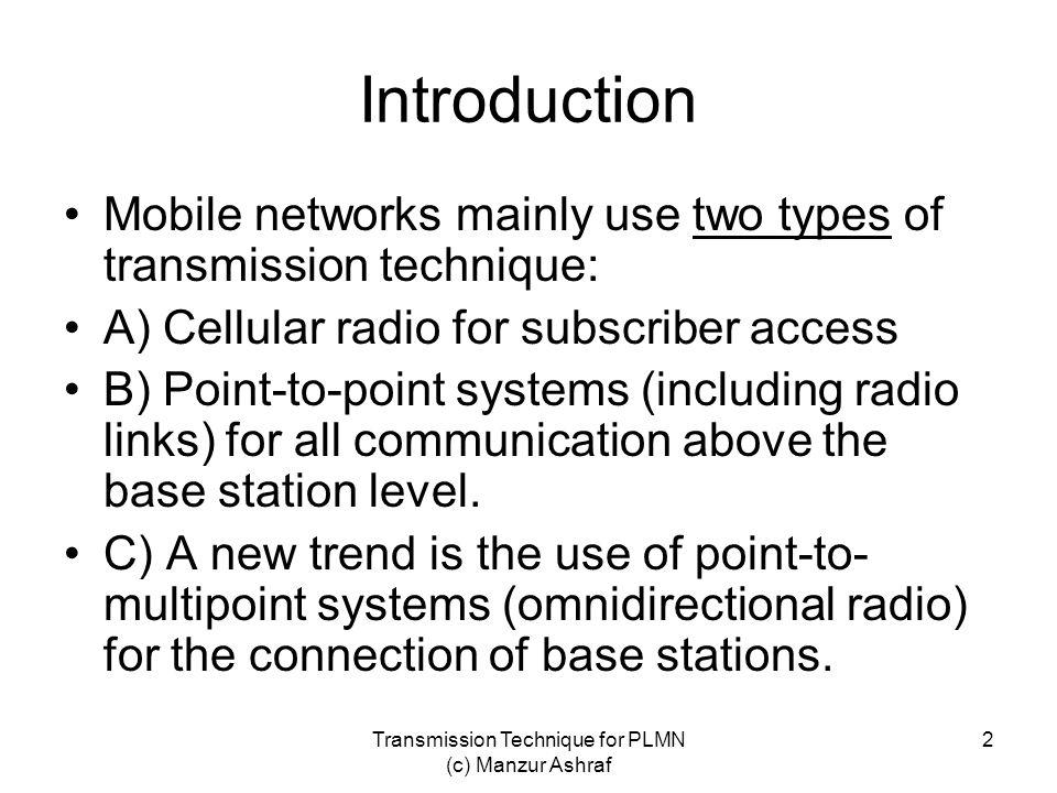 Transmission Technique for PLMN (c) Manzur Ashraf