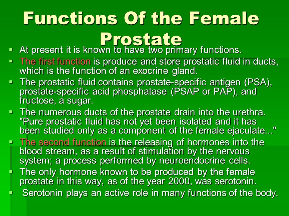 Functions Of the Female Prostate