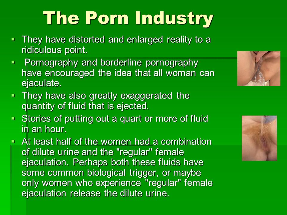 The Porn Industry They have distorted and enlarged reality to a ridiculous point.