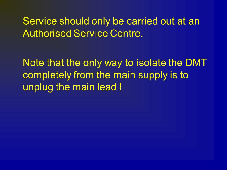 Service should only be carried out at an