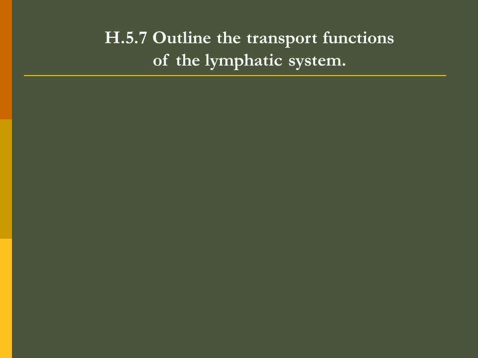 H.5.7 Outline the transport functions