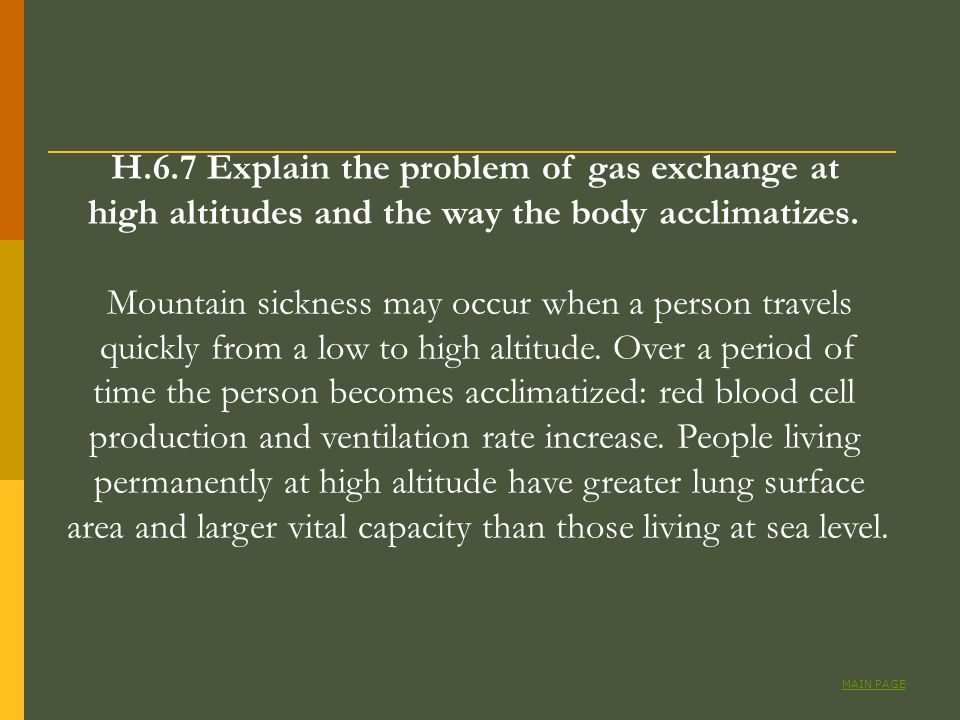 H.6.7 Explain the problem of gas exchange at