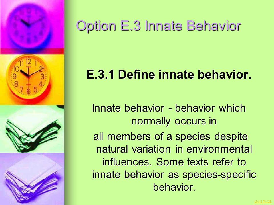 Option E.3 Innate Behavior