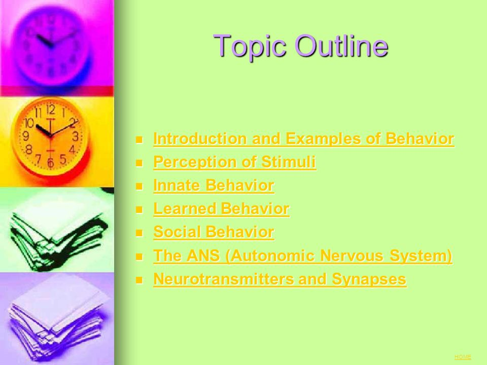 Topic Outline Introduction and Examples of Behavior