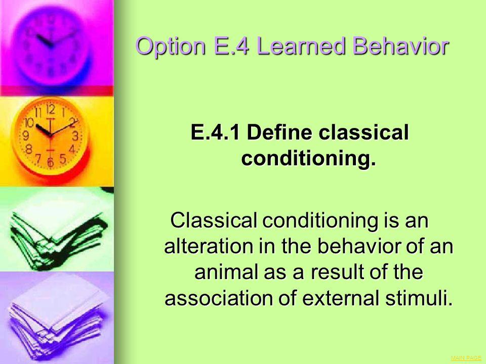 Option E.4 Learned Behavior